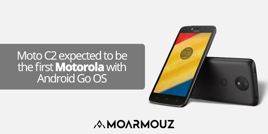 Moto C2 expected to be the first Motorola with Android Go OS