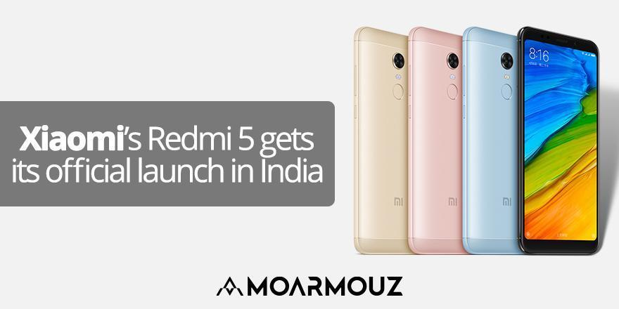 Xiaomi's Redmi 5 gets its official launch in India