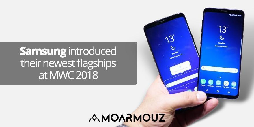 Samsung introduced their newest flagships at MWC 2018