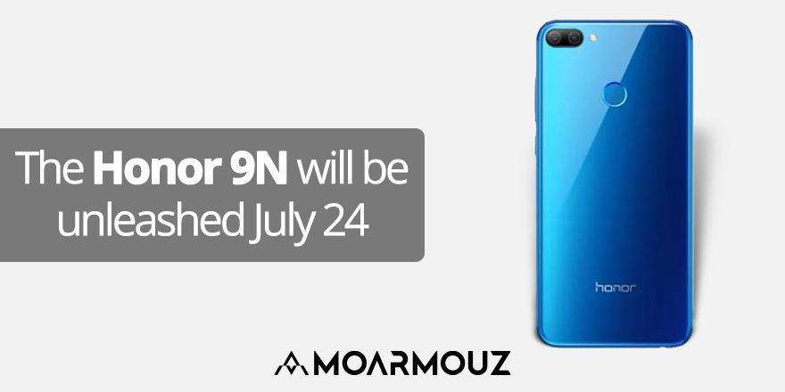 The Honor 9N will be unleashed on July, 24.