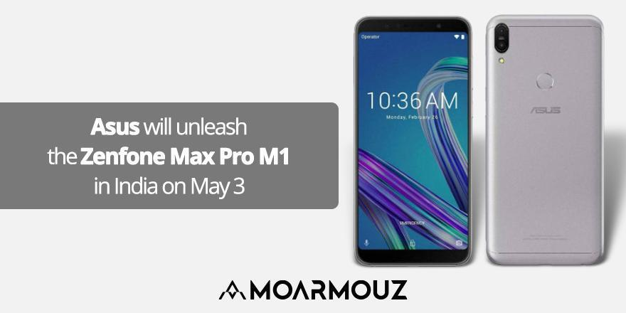 Asus will unleash the Zenfone Max Pro M1 in India on May 3