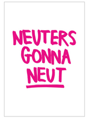 Poster Neuters gonna Neut - Roze
