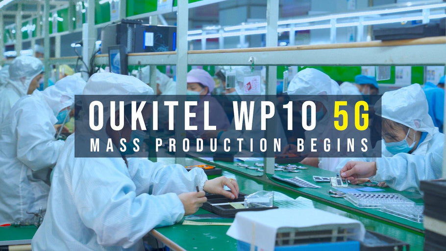 Oukitel Commence Mass Production of WP10 5G Rugged Smartphones