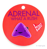 Adrenal Gland Lapel Pin - What a Rush!