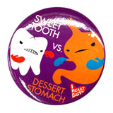 Sweet Tooth vs Dessert Stomach Magnet