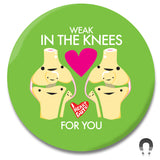 Weak in the Knees For You - Knee Joint Magnet