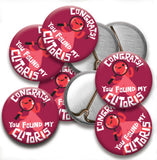 Congrats! You Found My Clitoris Buttons - Set of 10
