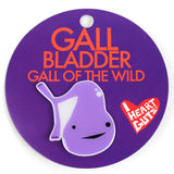 Gallbladder Lapel Pin - Gall of the Wild!