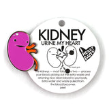 *NEW* Kidney Enamel Lapel Pin - When Urine Love