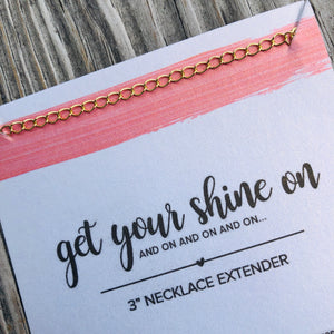 Get Your Shine On ~ Chain Extender