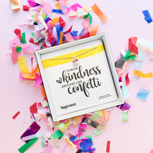 Kindness Like Confetti Necklace