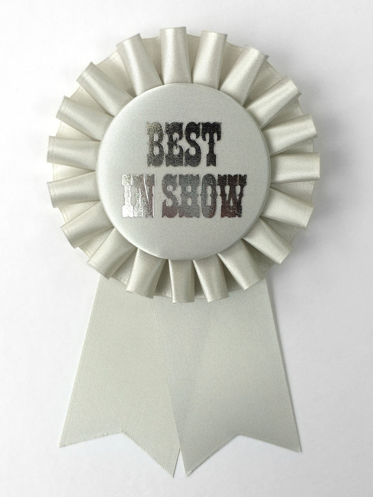 Best In Show / Eco Satin Rosette Prize Ribbon / Assorted Colors