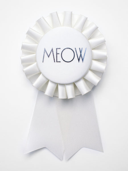 Meow / Eco Satin Rosette Prize Ribbon / White Light