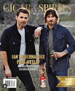 Print Copy Ian Somerhalder & Paul Wesley Cigar & Spirits Magazine