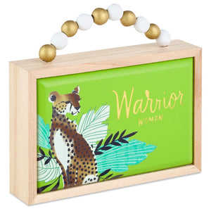 Hallmark Warrior Woman Wood Quote Sign New