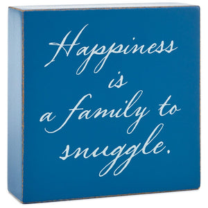 Hallmark Happiness Is a Family to Snuggle Wood Quote Sign New