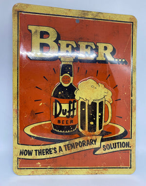 Universal Studios Simpsons Duff Beer Now There's a Temporary Solution Sign New