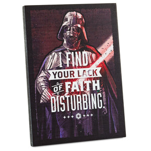 Hallmark Darth Vader I Find Your Lack of Faith Disturbing Wood Quote Sign New