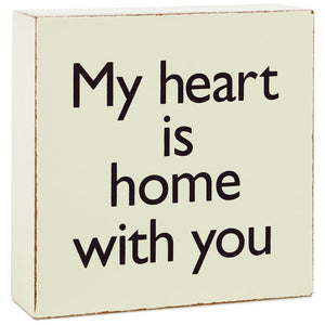 Hallmark My Heart Is Home With You Wood Quote Sign New