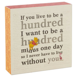 Hallmark Disney Winnie the Pooh Live to Be a Hundred Wood Quote Sign New