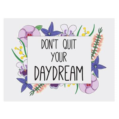 Australian Made Gifts & Souvenirs with the Don't Quit Your Day Dream Magnet -by Bits of Australia. For the best Australian online shopping for a Magnets - 1