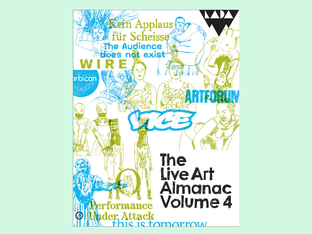 The Live Art Almanac Volume 4