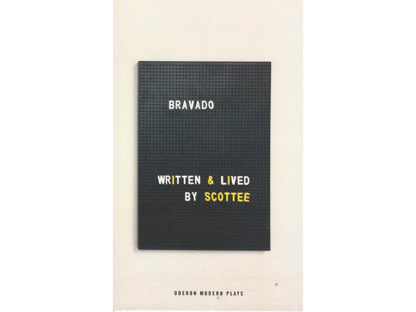 the cover of Bravado by Scottee