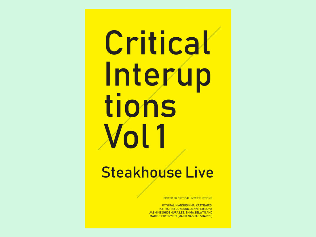 Critical Interruptions Vol 1