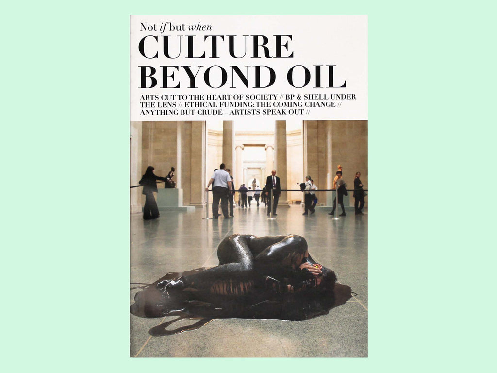 Not if but when: Culture Beyond Oil - Book Cover