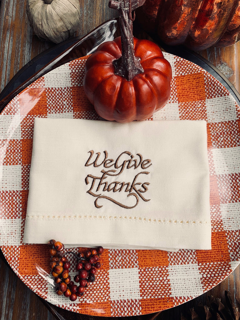 We Give Thanks Thanksgiving Embroidered Cloth Dinner Napkins-White Tulip Embroidery