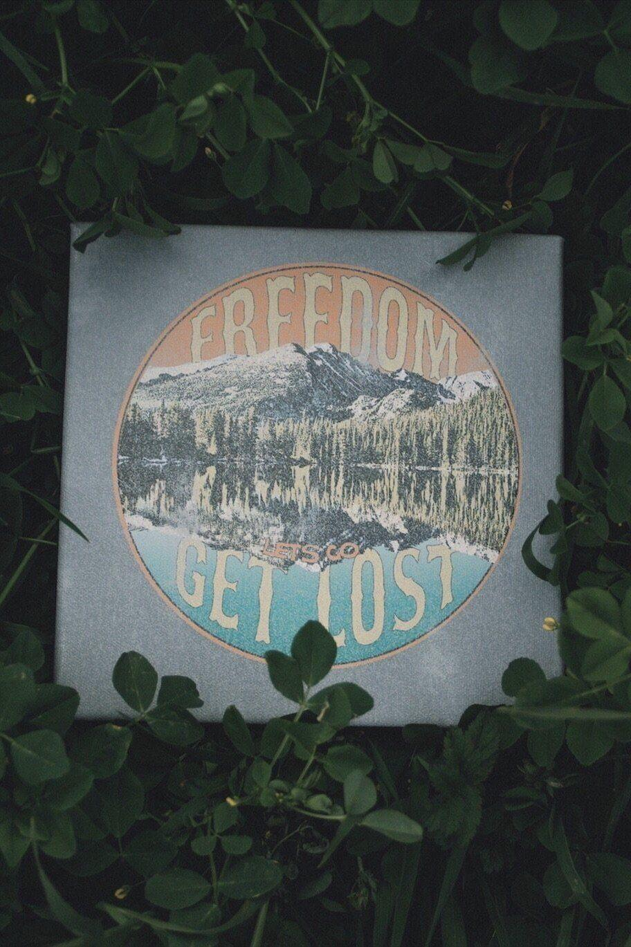 Get Lost Freedom Art Canvas