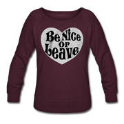 Be Nice Or Leave Beverly Sweatshirt - plum