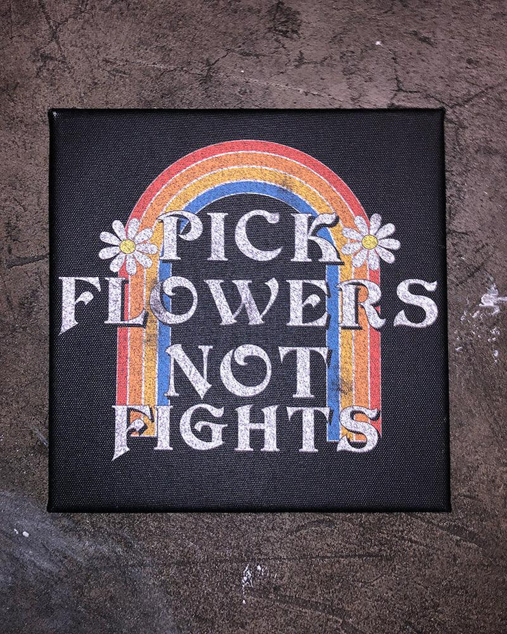Pick Flowers Not Fights Art Canvas