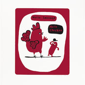 Hello Chicken, Hello Sausage (Red), 2012