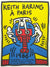 Keith Haring - Keith Haring à Paris (Signed), 1986