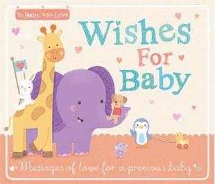 To Baby, with Love: Wishes for Baby - Simply Green Baby