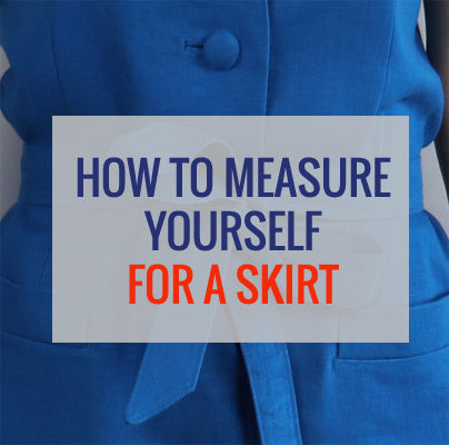 How to measure yourself for a skirt: a video sewing tutorial for beginners