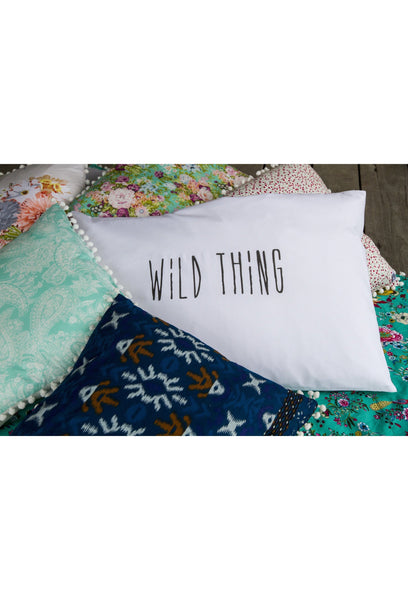 Wild Thing Pillow Case