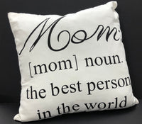 Mom the Best Person Pillow