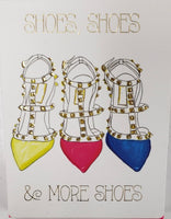 Shoes, Shoes & More Shoes Notes