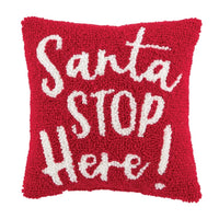 SANTA STOP HERE MINI HOOK PILLOW