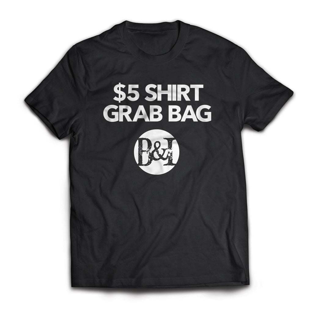 $5 Shirt Grab Bag