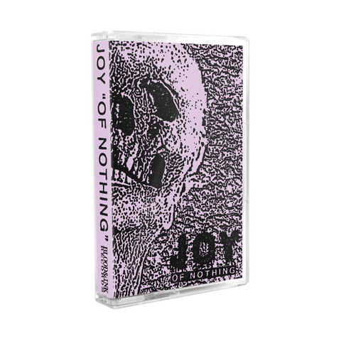 "Joy ""Of Nothing"" Tape"
