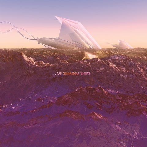 "...Of Sinking Ships ""The Amaranthine Sea"" LP"