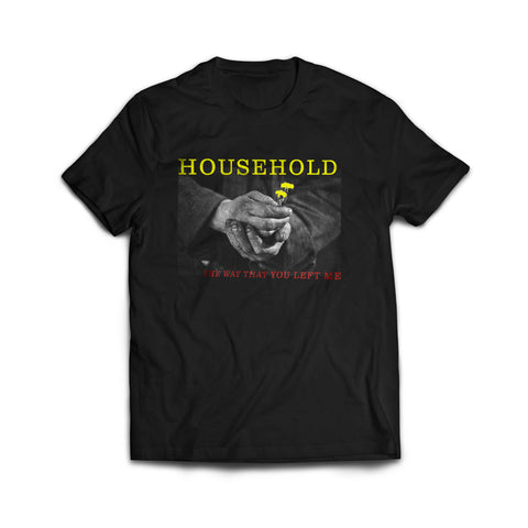 "Household ""The Way That You..."" Shirt"