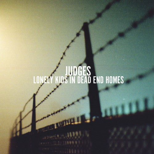 "Judges ""Lonely Kids In Dead End Homes"" CD"
