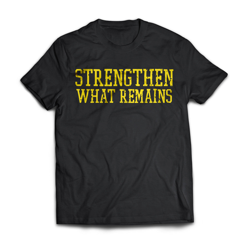 "Strengthen What Remains ""Logo"" Shirt"