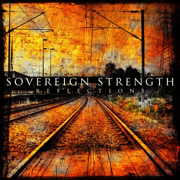 "Sovereign Strength ""Reflections"" CD"