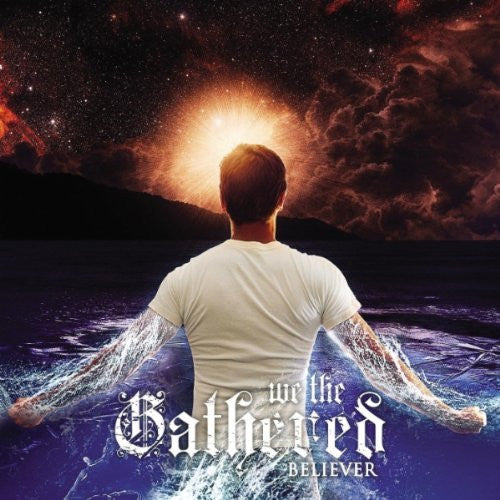 "We The Gathered ""Believer"" CD"