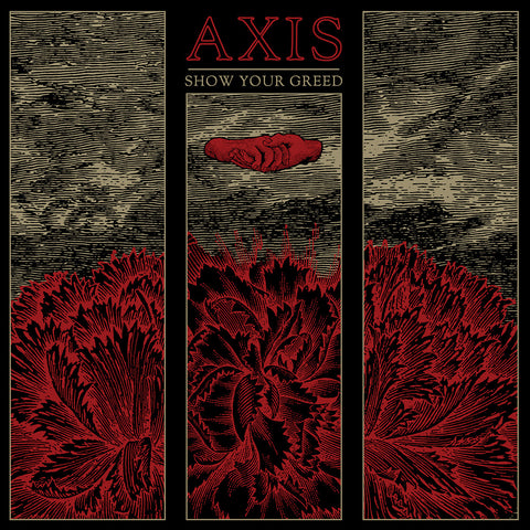 "Axis ""Show Your Greed"" LP"